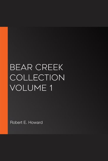 Bear Creek Collection Volume 1 - cover