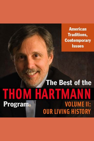 The Best of the Thom Hartmann Program - Talking about our American Democracy - cover