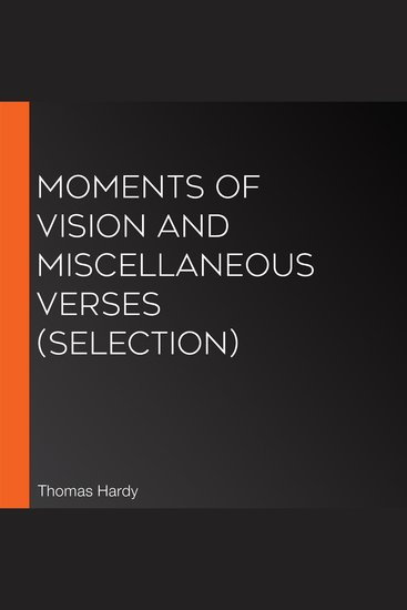 Moments of Vision and Miscellaneous Verses (Selection) - cover