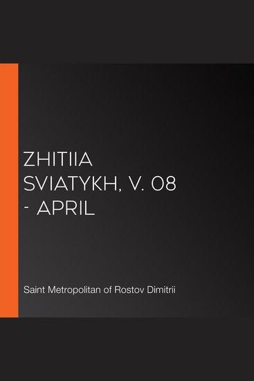 Zhitiia Sviatykh v 08 - April - cover