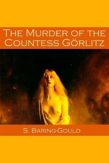 The Murder of the Countess Görlitz - cover