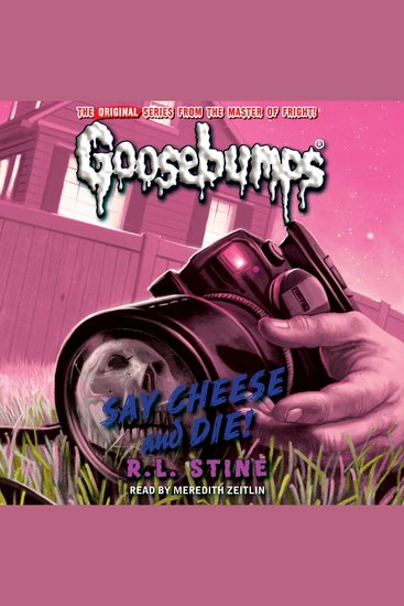 Classic Goosebumps - Say Cheese and Die! - cover