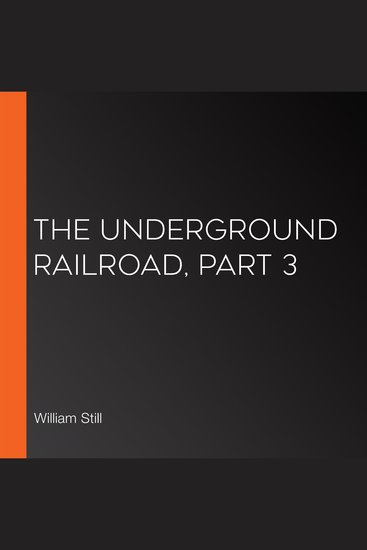 The Underground Railroad Part 3 - cover