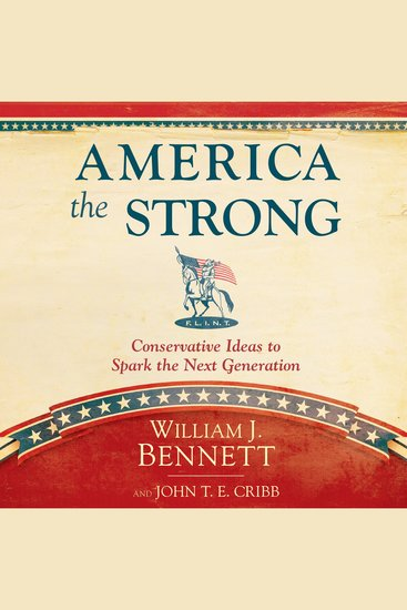 America the Strong - Conservative Ideas to Spark the Next Generation - cover