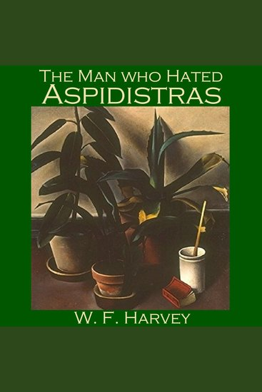 The Man who Hated Aspidistras - cover