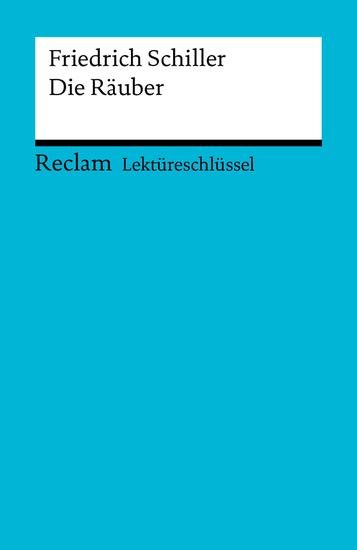 Lektüreschlüssel Friedrich Schiller: Die Räuber - Reclam Lektüreschlüssel - cover