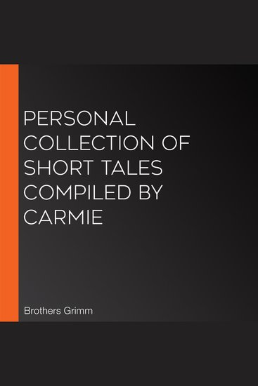 Personal Collection of Short Tales compiled by Carmie - cover