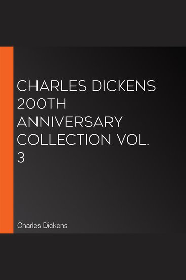 Charles Dickens 200th Anniversary Collection Vol 3 - cover