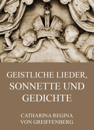Geistliche Lieder Sonnette und Gedichte - Erweiterte Ausgabe - cover