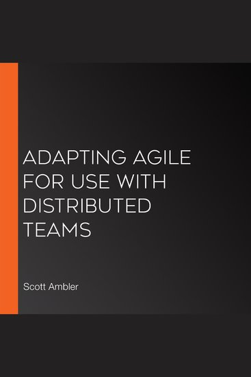 Adapting Agile for Use with Distributed Teams - cover