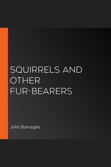 Squirrels and Other Fur-bearers - cover