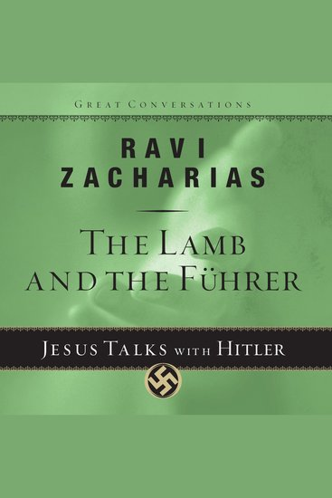 The Lamb and the Fuhrer - Jesus Talks With Hitler - cover