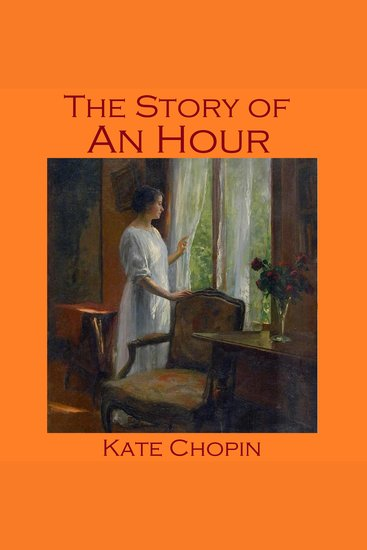 an analysis of the realism in the works of kate chopin The storm by kate chopin home / literature / the storm /  the storm analysis literary devices in the storm symbolism, imagery, allegory the storm is a super.