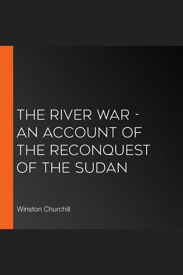 The River War - An Account of the Reconquest of the Sudan - cover