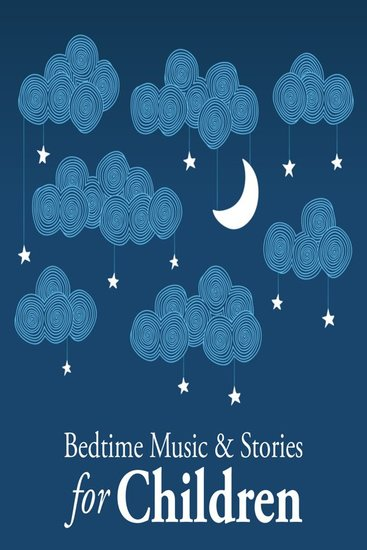 Bedtime Music and Stories for Children - cover