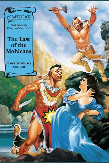 Last of the Mohicans The (A Graphic Novel Audio) - Illustrated Classics - cover