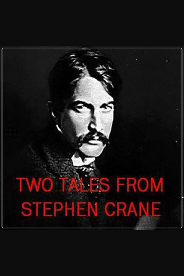 Two Tales from Stephen Crane - cover