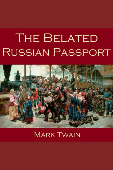 The Belated Russian Passport - cover