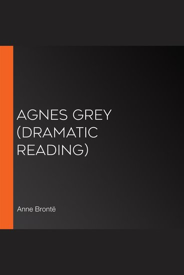 Agnes Grey (dramatic reading) - cover