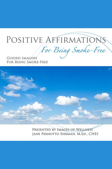 Positive Affirmations for Being Smoke-Free - cover