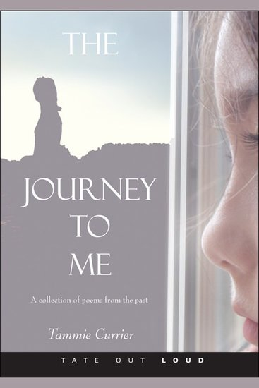 The Journey to Me - A Collection of Poems from the Past - cover