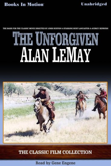 The Unforgiven - The Classic Film Collection - cover