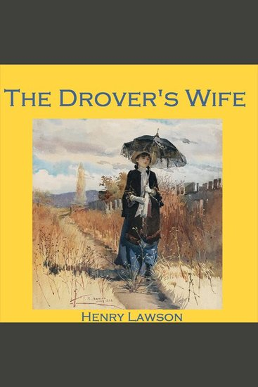 The Drover's Wife - cover