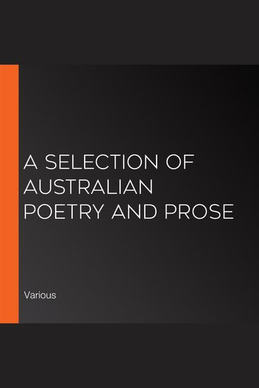 A Selection of Australian Poetry and Prose - cover