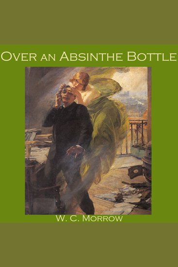 Over an Absinthe Bottle - cover