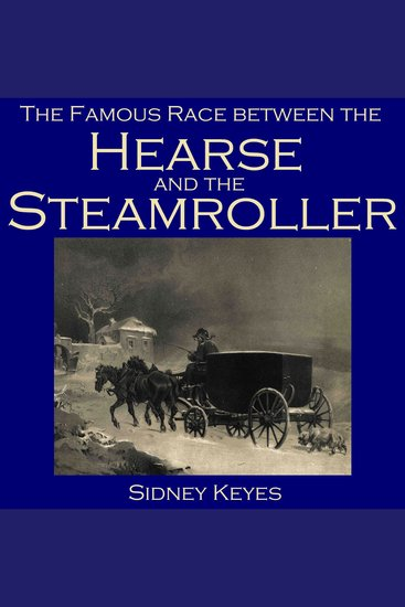 The Famous Race between the Hearse and the Steamroller - cover