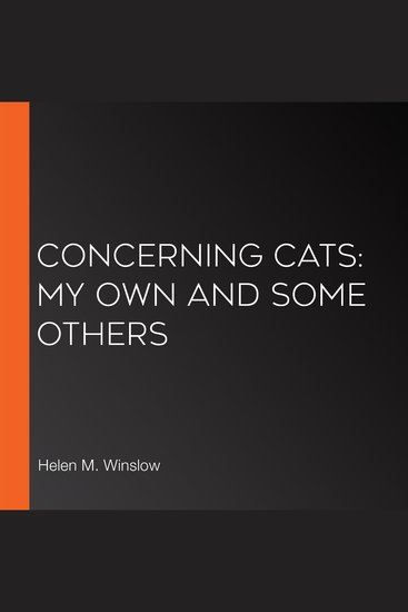Concerning Cats: My Own and Some Others - cover