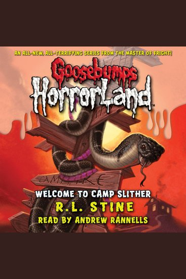 Goosebumps HorrorLand: Welcome to Camp Slither - cover