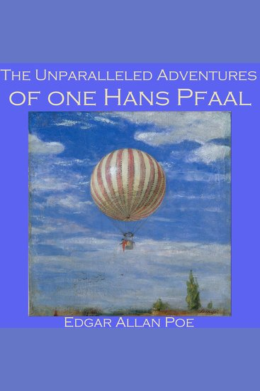 The Unparalleled Adventures of one Hans Pfaal - cover