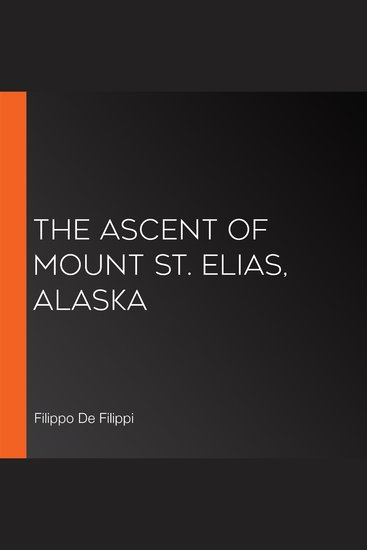 The Ascent of Mount St Elias Alaska - cover