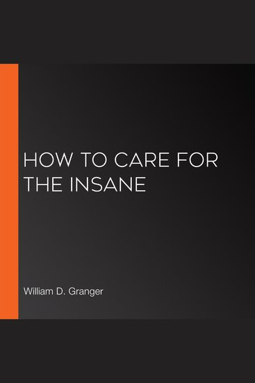 How to Care for the Insane - cover