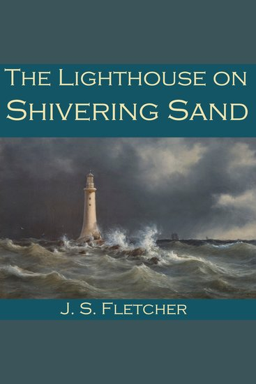 The Lighthouse on Shivering Sand - cover