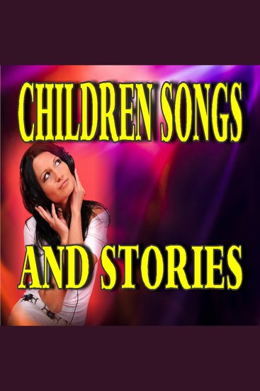 Children Songs and Stories - cover