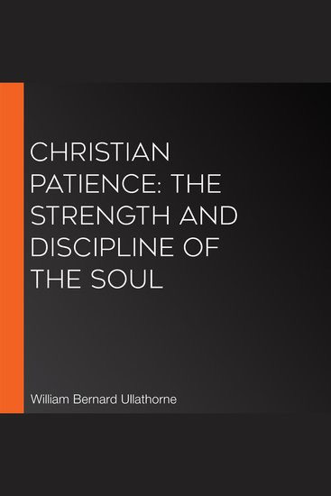 Christian Patience: The Strength and Discipline of the Soul - cover