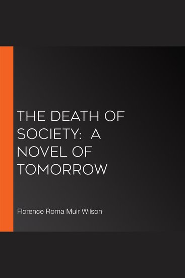 Death of Society The: A Novel of Tomorrow - cover