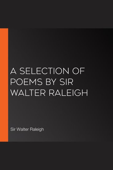 A Selection of Poems by Sir Walter Raleigh - cover