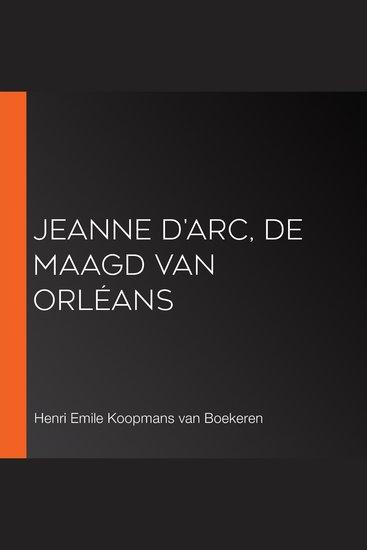 Jeanne D'Arc de Maagd van Orléans - cover