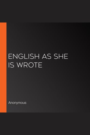 English as She is Wrote - cover