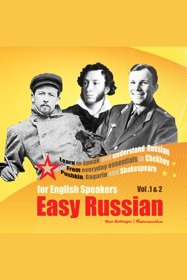 Easy Russian for English Speakers - From Everyday Essentials to Chekhov Pushkin Gagarin and Shakespeare - cover