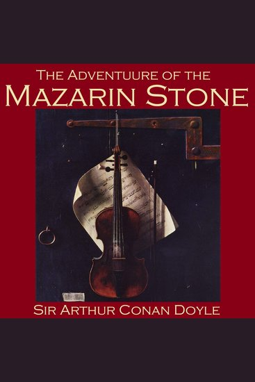 The Adventure of the Mazarin Stone - Sherlock Holmes Mysteries - cover