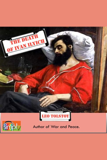 The Death of Ivan Ilyich - A Leo Tolstoy Short Story - cover