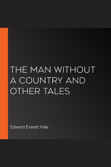 The Man Without A Country And Other Tales - cover