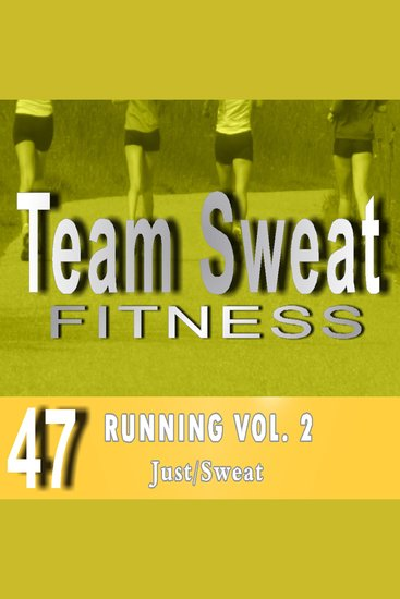 Running: Volume 2 - Team Sweat - cover