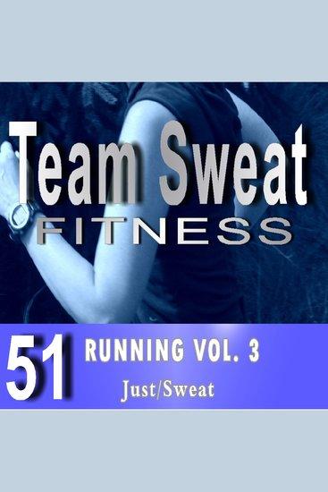 Running: Volume 3 - Team Sweat - cover