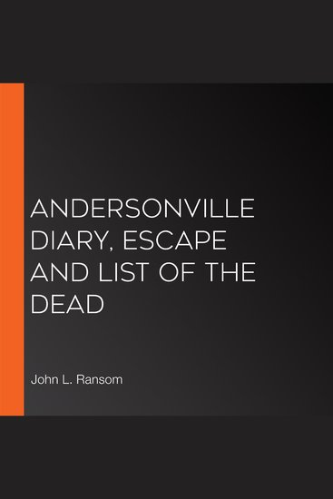 Andersonville Diary Escape And List Of The Dead - cover