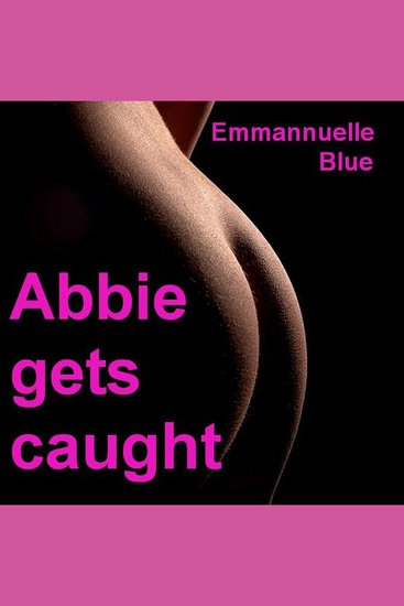 Abbie Gets Caught - cover